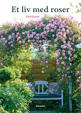 Et liv med roser 160 sider dyrkningsvejlledning ISBN 978-87-641-0390-8